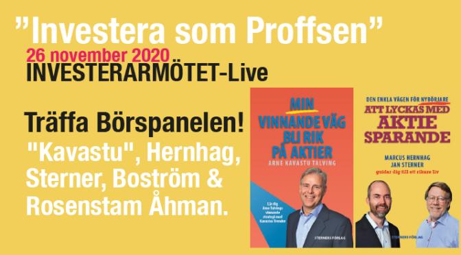 """""""Investera som Proffsen"""" med Börspanelen """"Kavastu"""", Hernhag m.fl. Investerarmötet Live från 26 november!"""