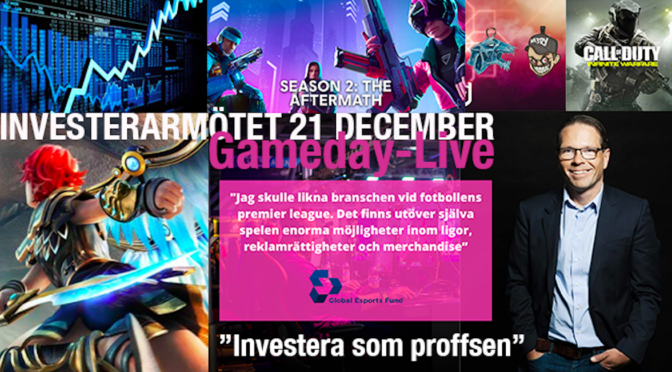 Se presentationerna från INVESTERARMÖTET, GAMEDAY-LIVE 21 DECEMBER!