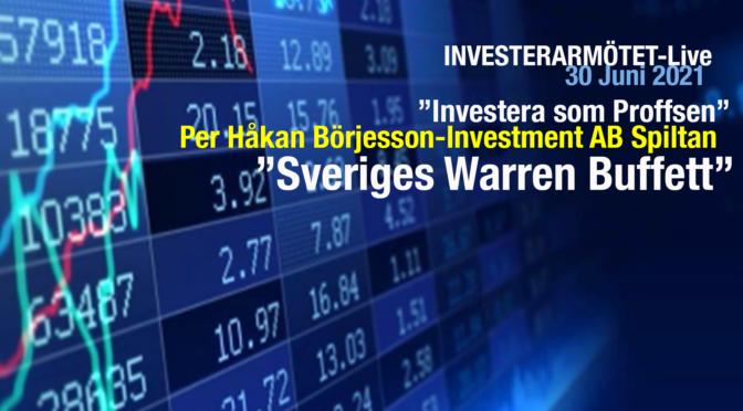"""Investerarmötet-Live 30 juni """"Investera som Proffsen"""" med Per Håkan Börjesson """"Sveriges Warren Buffett"""""""